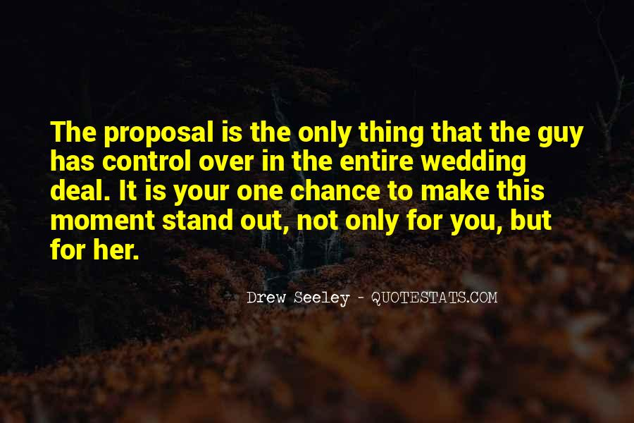 One Chance Only Quotes #534103