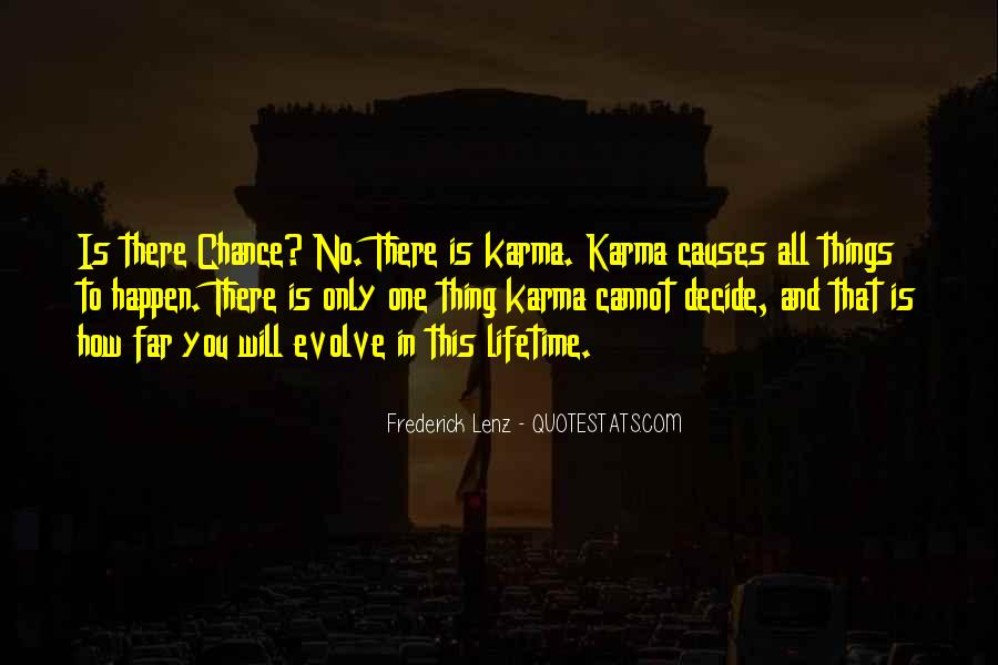 One Chance Only Quotes #634615