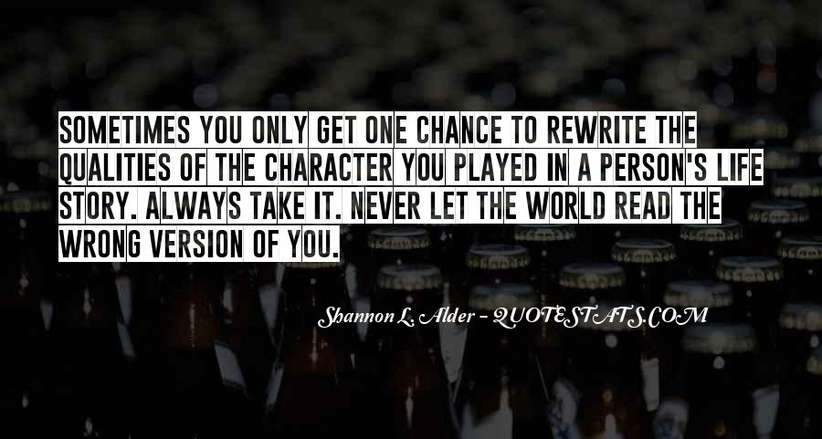One Chance Only Quotes #637918