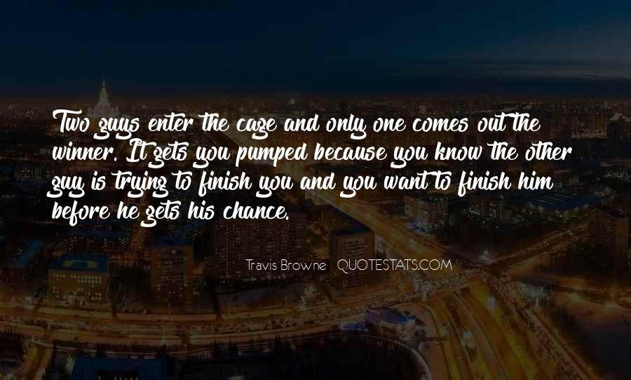 One Chance Only Quotes #650870