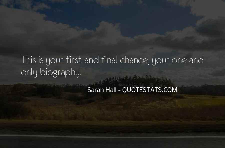 One Chance Only Quotes #736008