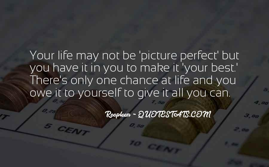 One Chance Only Quotes #780660
