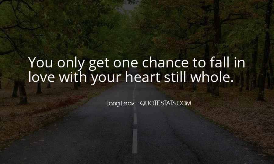 One Chance Only Quotes #785070