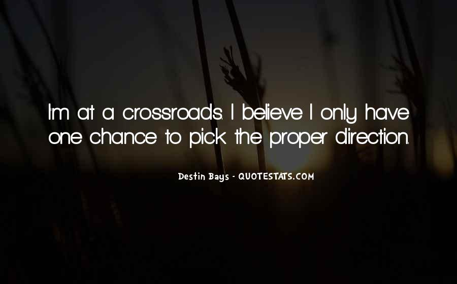 One Chance Only Quotes #817490