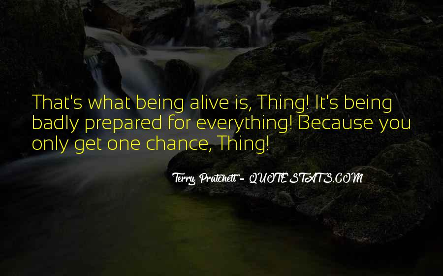 One Chance Only Quotes #939433