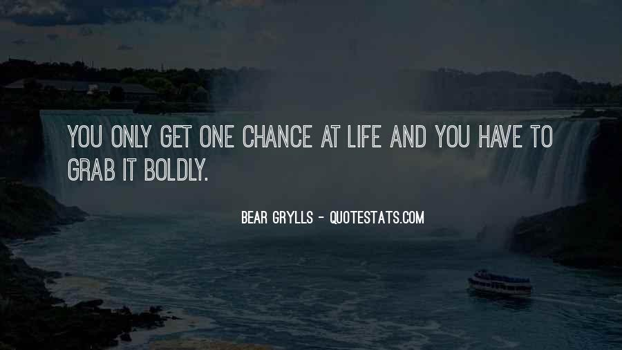 One Chance Only Quotes #963312
