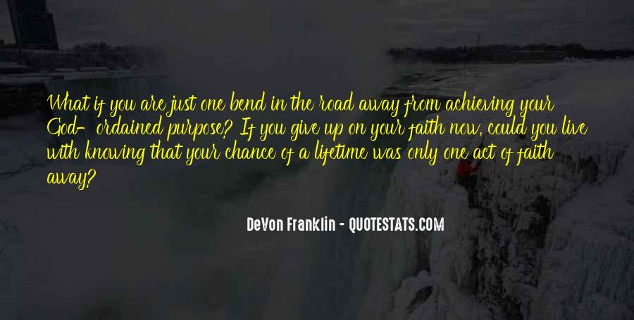 One Chance Only Quotes #994187