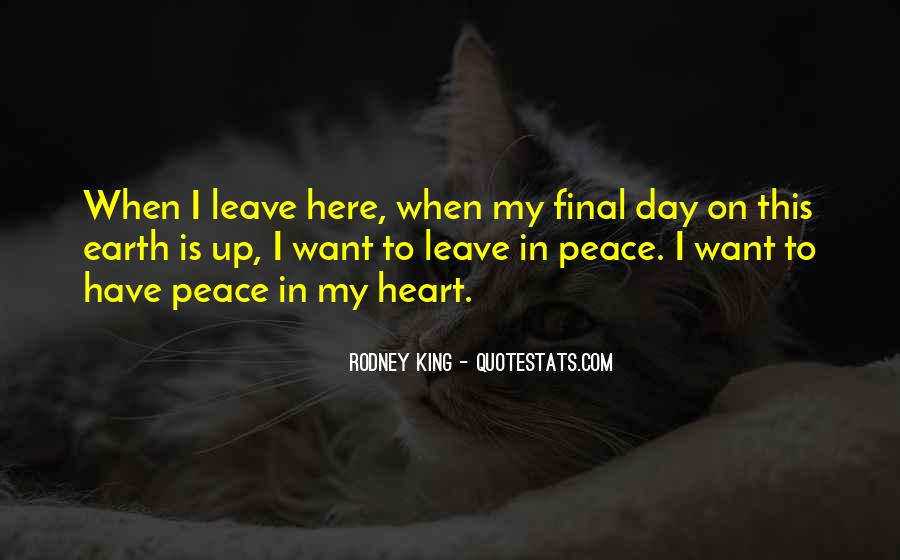 One Day I Will Leave Quotes #113135