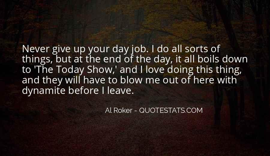 One Day I Will Leave Quotes #15860