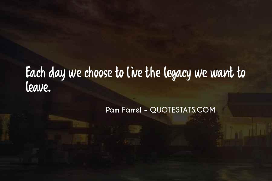 One Day I Will Leave Quotes #167954