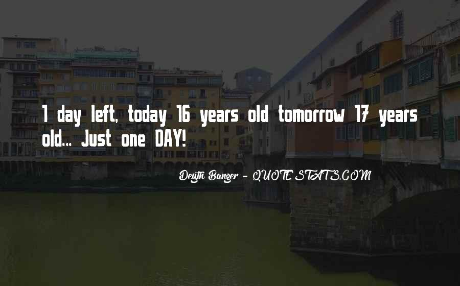 One Day Left For Birthday Quotes #1606506