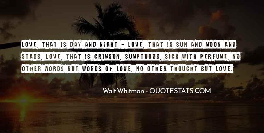 One Day Love Will Come Quotes #17755