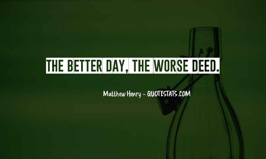 One Day Things Will Be Better Quotes #28359