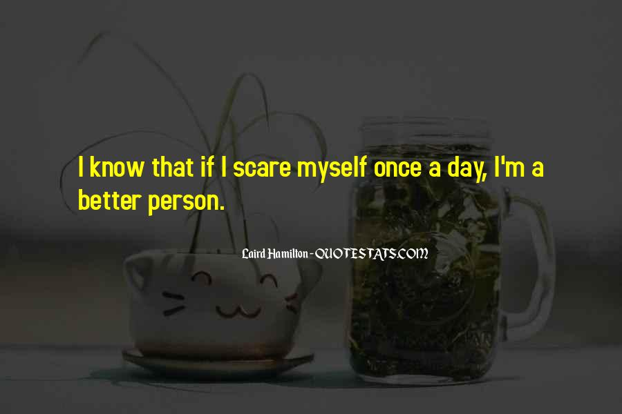 One Day Things Will Be Better Quotes #56174