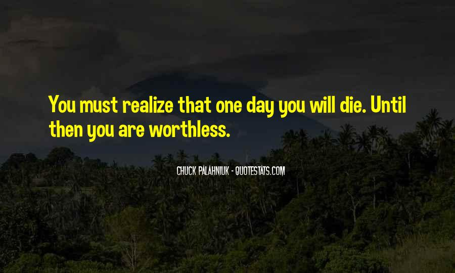 One Day You Realize Quotes #1137823