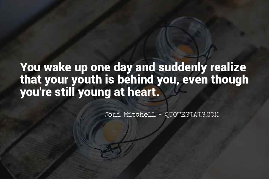 One Day You Realize Quotes #1319488