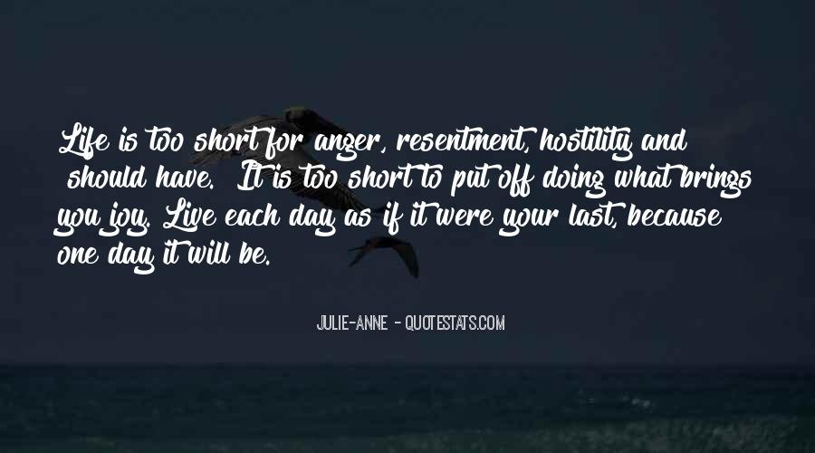 One Day You Will Quotes #218894