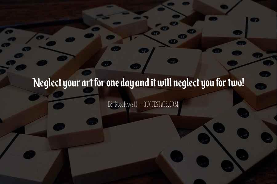 One Day You Will Quotes #245068