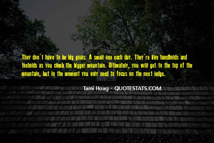 One Day You Will Quotes #25603
