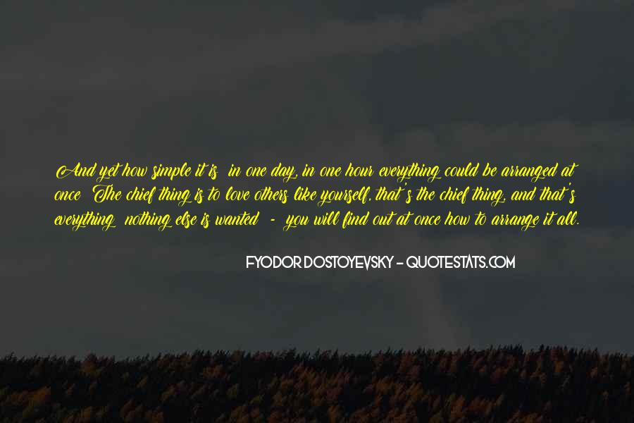 One Day You Will Quotes #34001