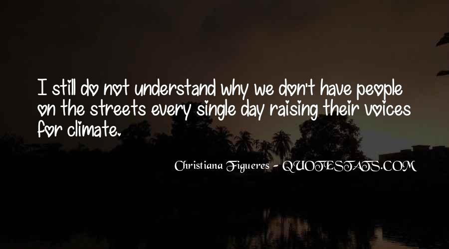 One Day You Will Understand Quotes #1177