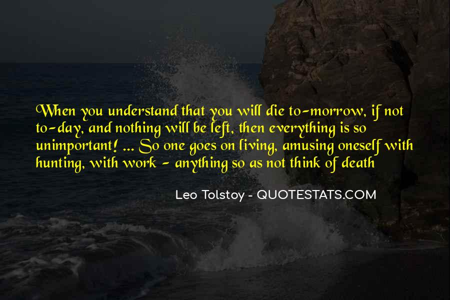 One Day You Will Understand Quotes #728972