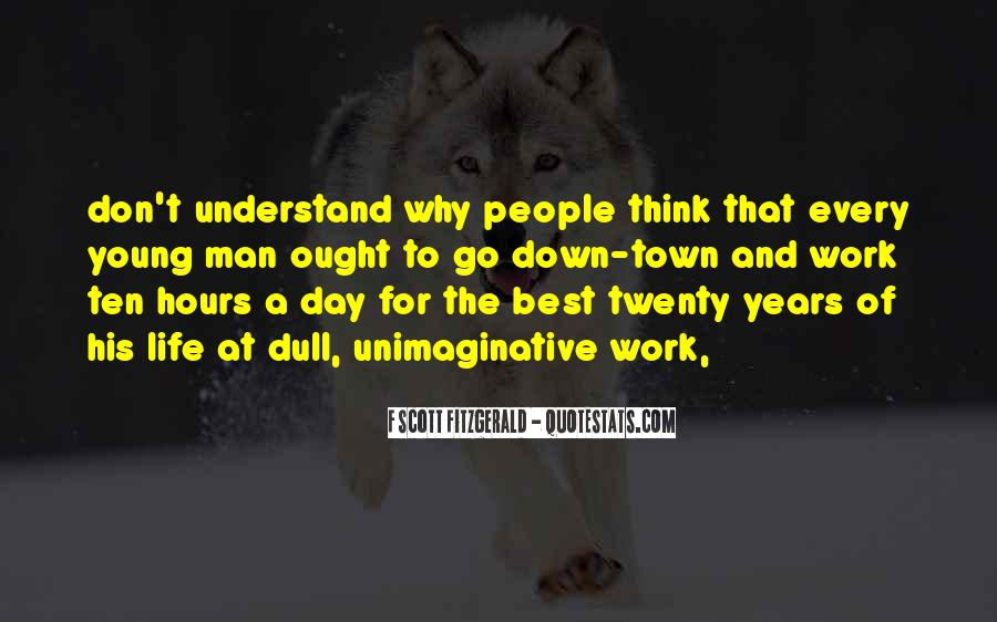 One Day You Will Understand Quotes #84664