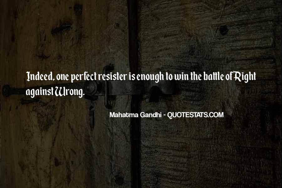 One Is Enough Quotes #108438