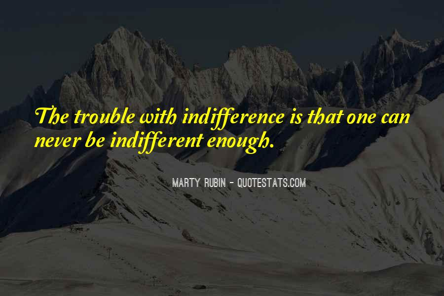 One Is Enough Quotes #139357