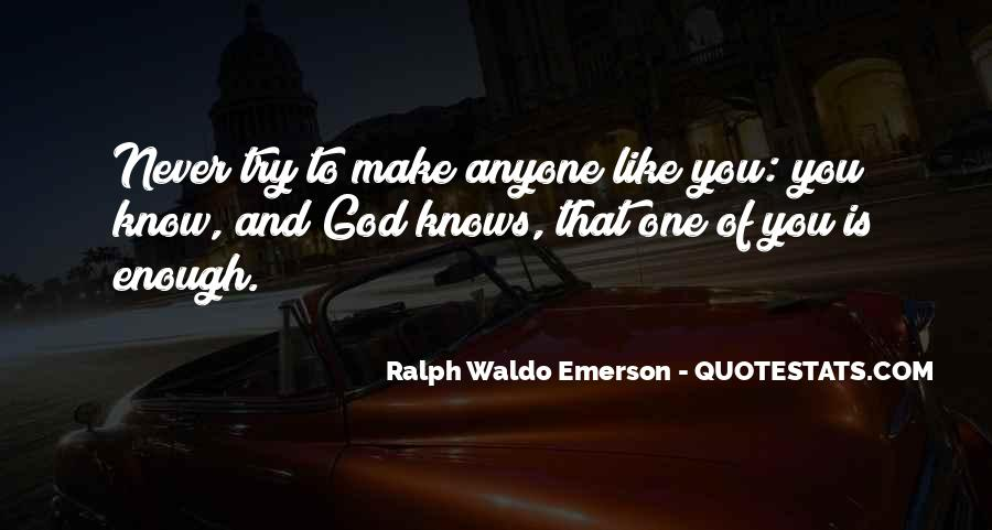 One Is Enough Quotes #139872