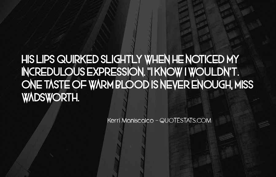 One Is Enough Quotes #22838