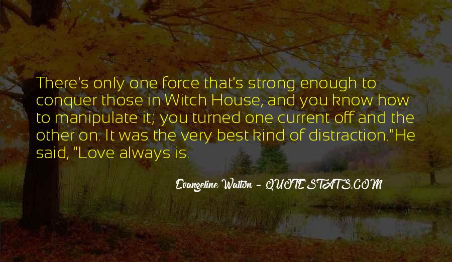 One Is Enough Quotes #63471