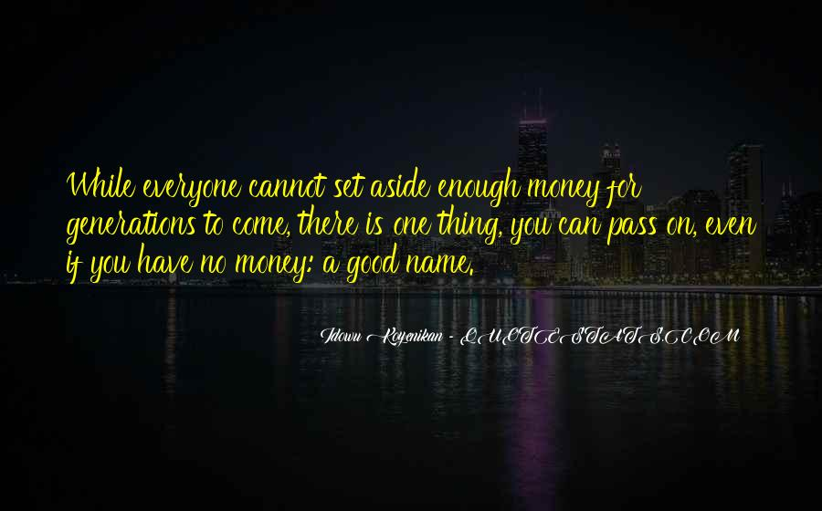 One Is Enough Quotes #89493