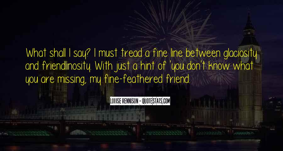 One Line Best Friend Quotes #1173282