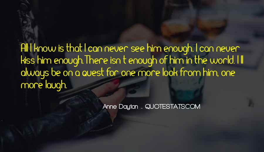 One Look Is Enough Quotes #1869749