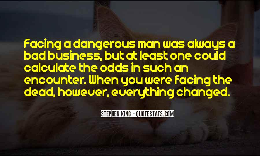 One Man Business Quotes #1564969