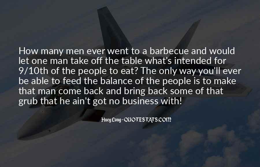 One Man Business Quotes #1594536