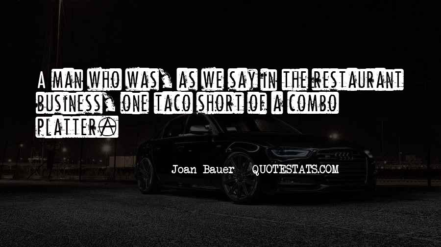 One Man Business Quotes #1632474