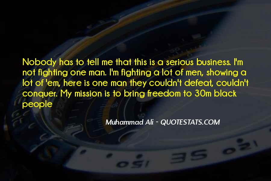 One Man Business Quotes #216551