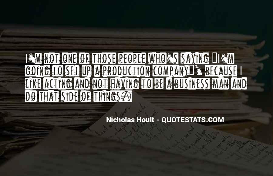 One Man Business Quotes #736122