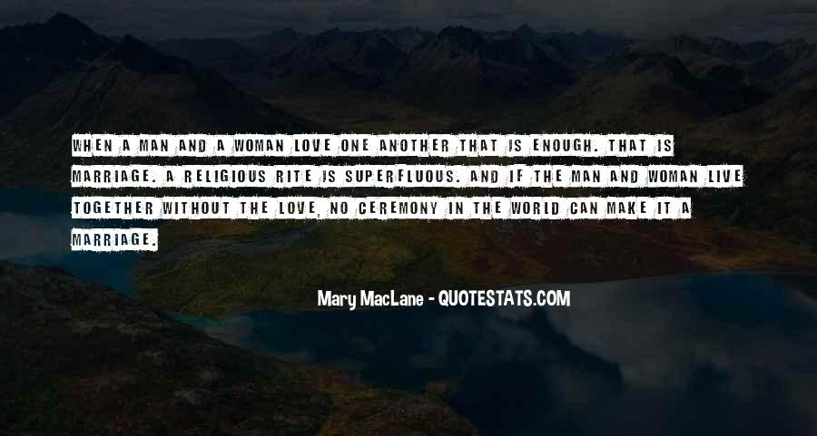 One Man Is Enough Quotes #1195899