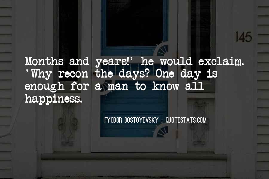 One Man Is Enough Quotes #1384067
