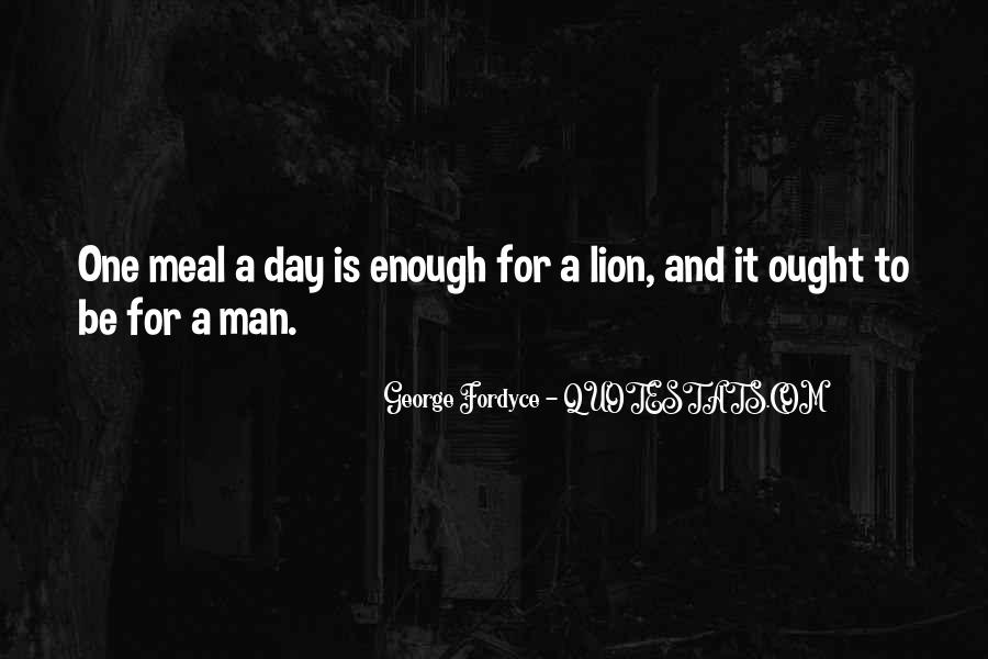 One Man Is Enough Quotes #1524043