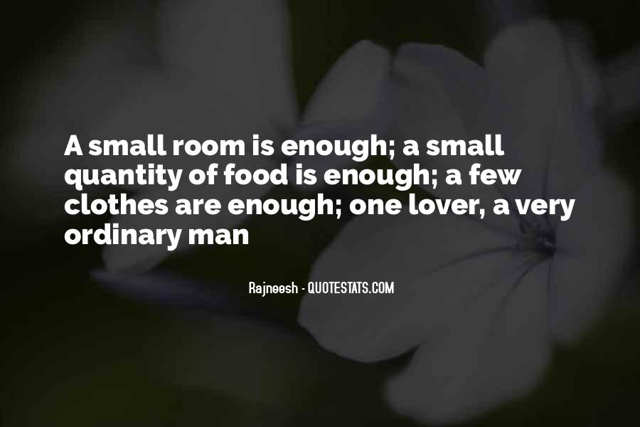 One Man Is Enough Quotes #458951
