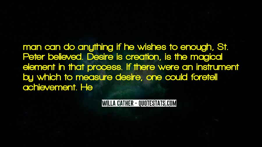 One Man Is Enough Quotes #765772