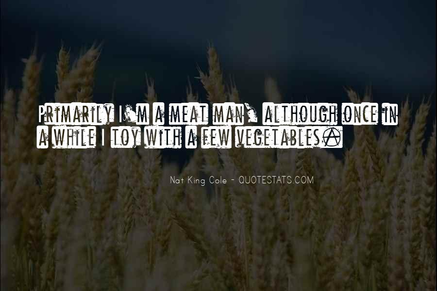 One Man's Meat Quotes #1153038
