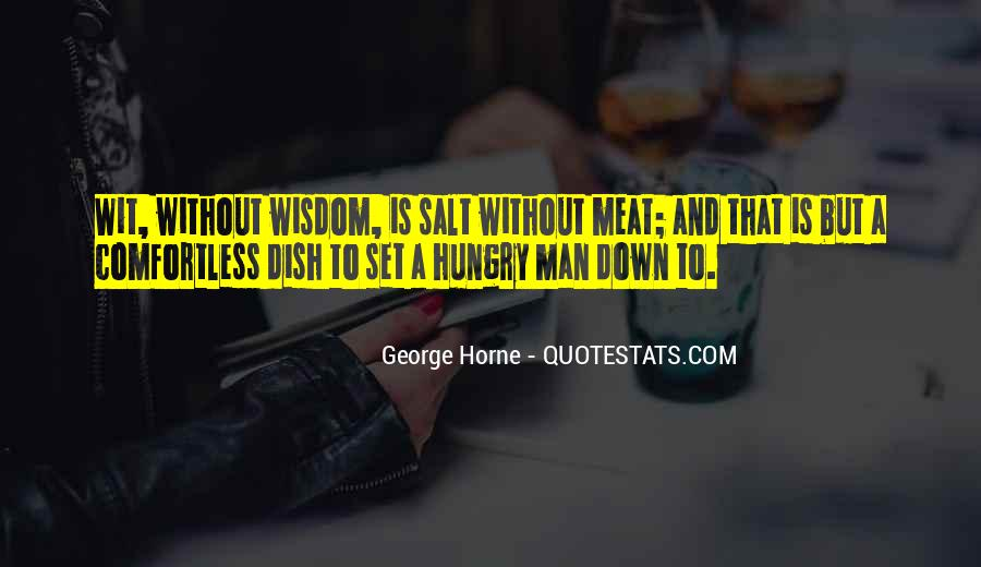 One Man's Meat Quotes #1205425