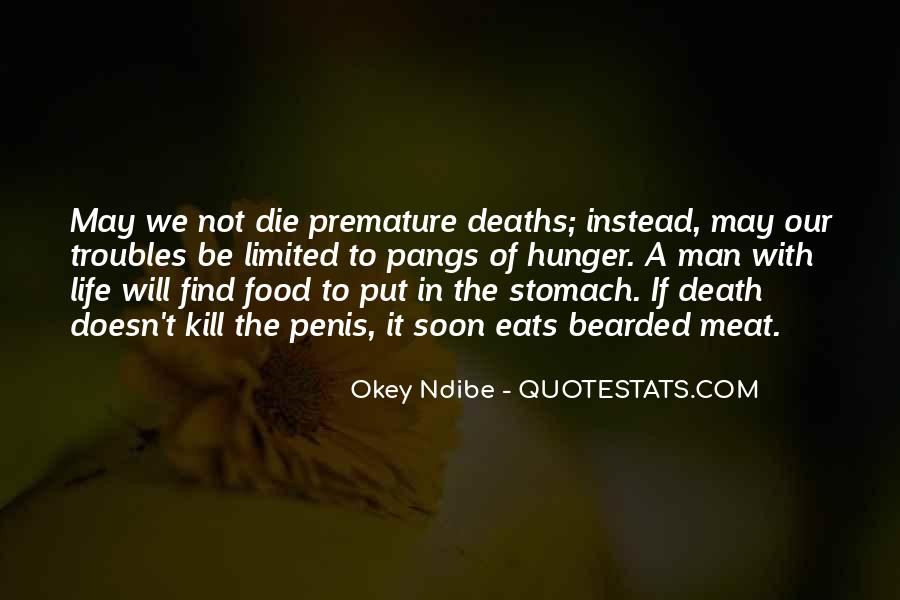 One Man's Meat Quotes #353016