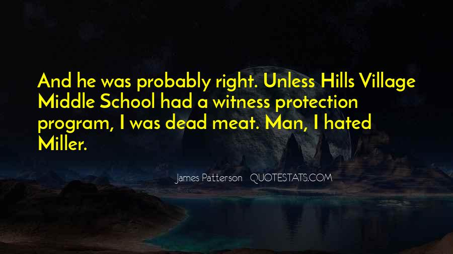 One Man's Meat Quotes #558047
