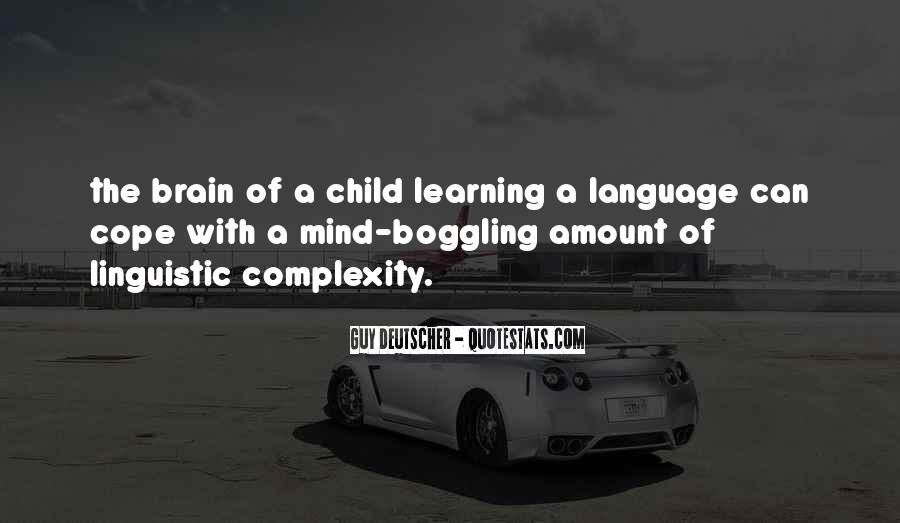 Quotes About Brain Complexity #1366710